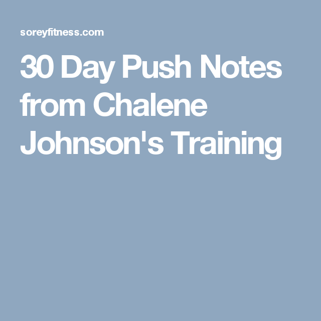30 Day Push Notes from Chalene Johnson's Training | Piyo ...