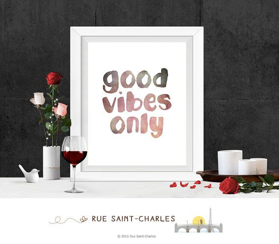 Printable Art Good Vibes Only art print Wall by RueSaintCharles