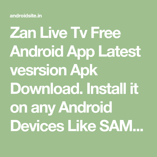 Zan Live Tv Free Android App latest apk download | tv