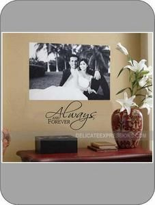 Always and Forever.   Custom Vinyl Lettering for Marriage, Love, Family, Home. Simple and elegant home decor. Multiple sizes to choose from.