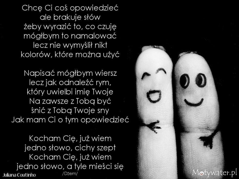 Chce Ci Cos Opowiedziec Ale Brakuje Slow Kocham Cie Motywater Pl True Friendship Quotes For Kids Quotes