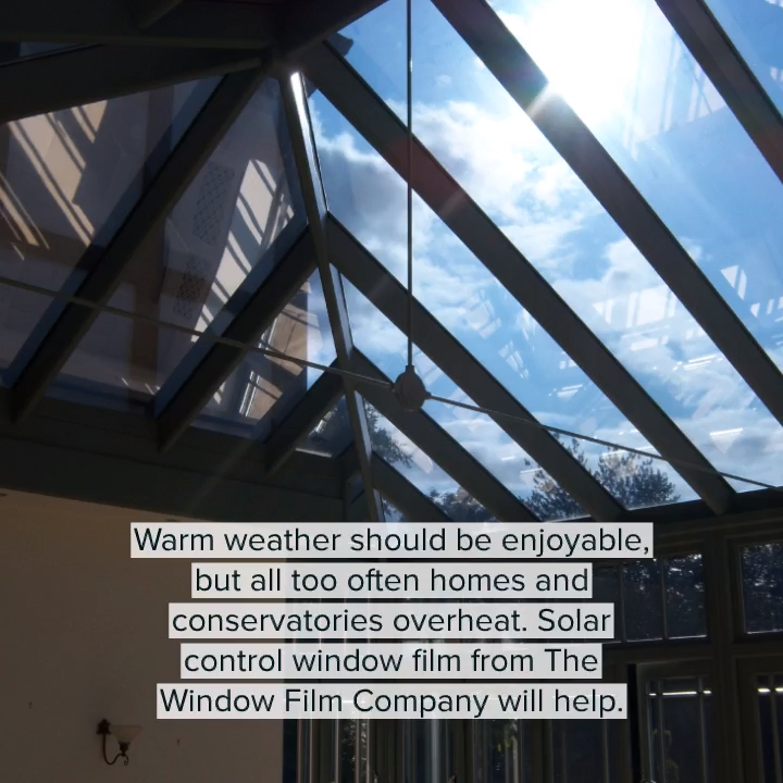 Window Film To Help Beat The Heat Video Conservatory Roof Window Film Cool Roof