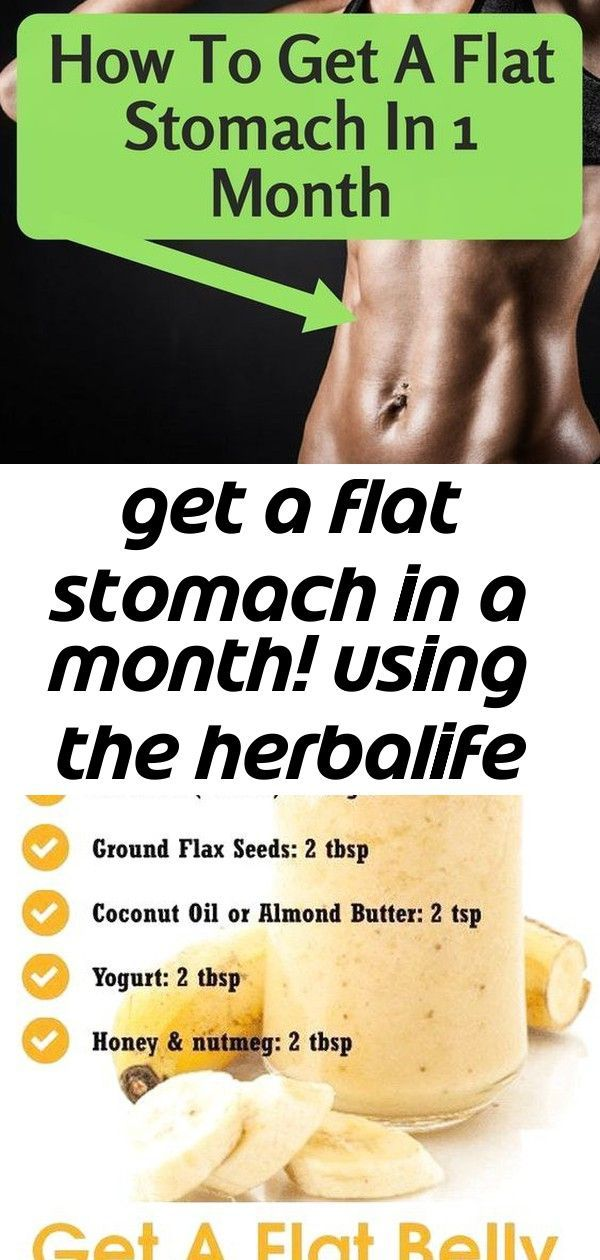 Get a flat stomach in a month! using the herbalife products! with the right nutrition and fitness 1...