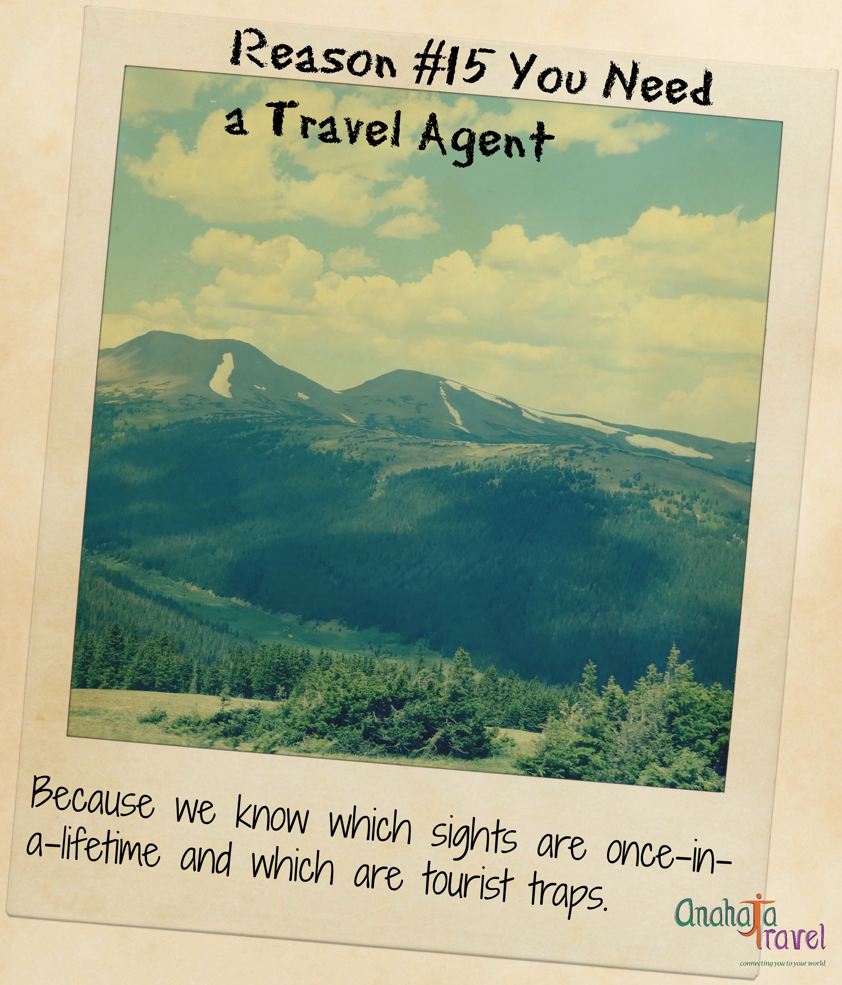 Reason #15 You Need a Travel Agent