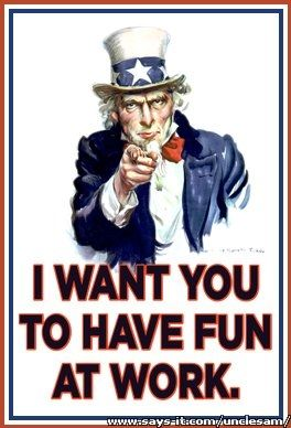 uncle sam have fun at work have fun at work day ideas