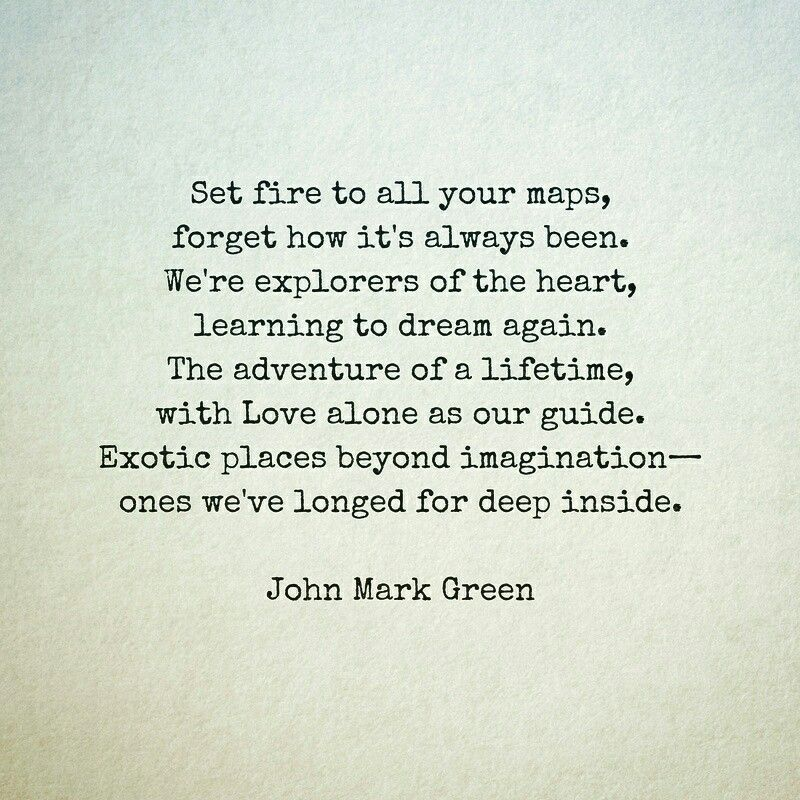 Adventure Love Quotes Magnificent A Call To Adventure Love Poem By John Mark Green Love
