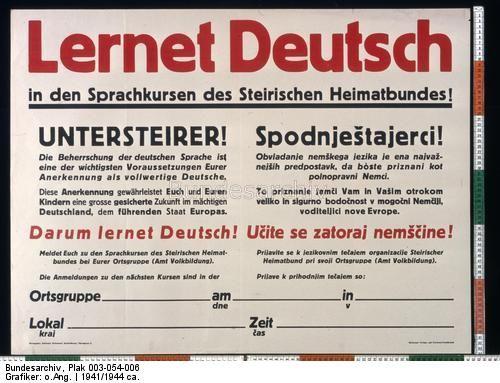 Original title:info Lernet Deutsch in den Sprachkursen des Steirischen Heimatbundes! Dating:1941/1944 ca. Designer:o.Ang. Publisher:Marburger Verlags- und Druckereigesellschaft, Marburg/Drau