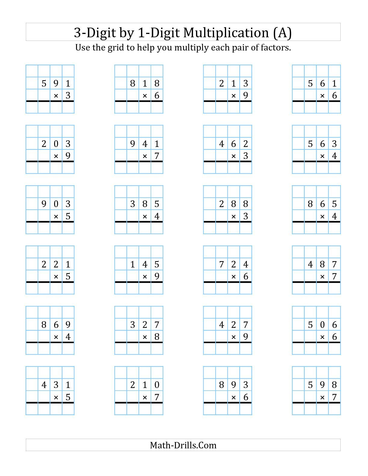 The 3 Digit By 1 Digit Multiplication With Grid Support A Math Worksheet From The Long Multipli Multiplication Worksheets Multiplication Math Fact Worksheets