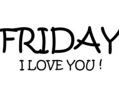Friday i love uuu 3