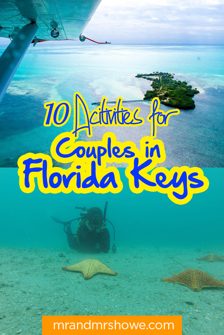 10 Activities For Couples In Florida Keys Seizethekeys Florida Keys Key West Vacations Couples Vacation Pictures