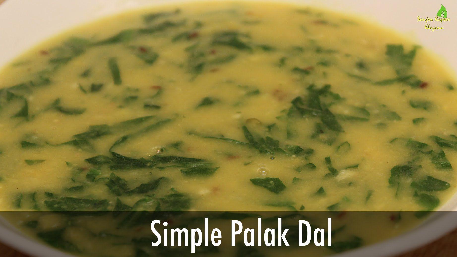 Simple palak dal indian recipe sanjeev kapoor khazana sanjeev simple palak dal indian recipe sanjeev kapoor khazana forumfinder Images