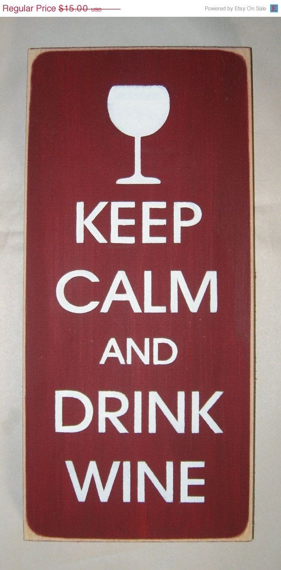 On Sale Keep Calm and Drink Wine Sign Decor by CottageSignShoppe, $13.50