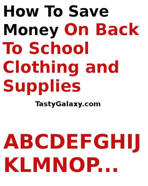 Six amazing strategies for saving money on Back to school clothing and Back to school supplies