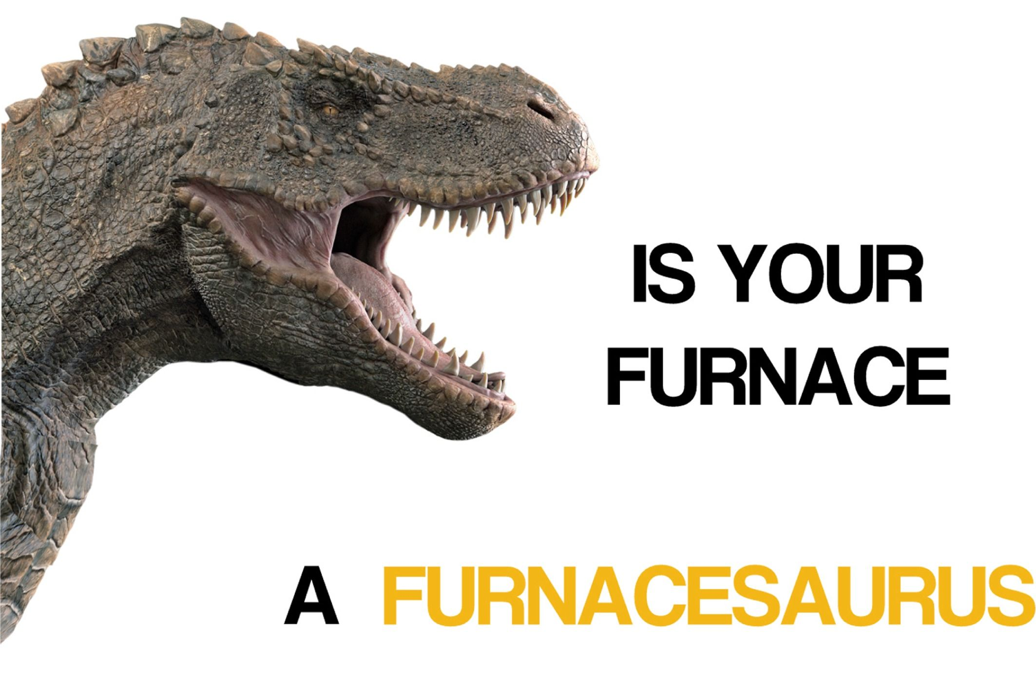 Oldest Furnace Contest If Your Furnace Could Be Considered