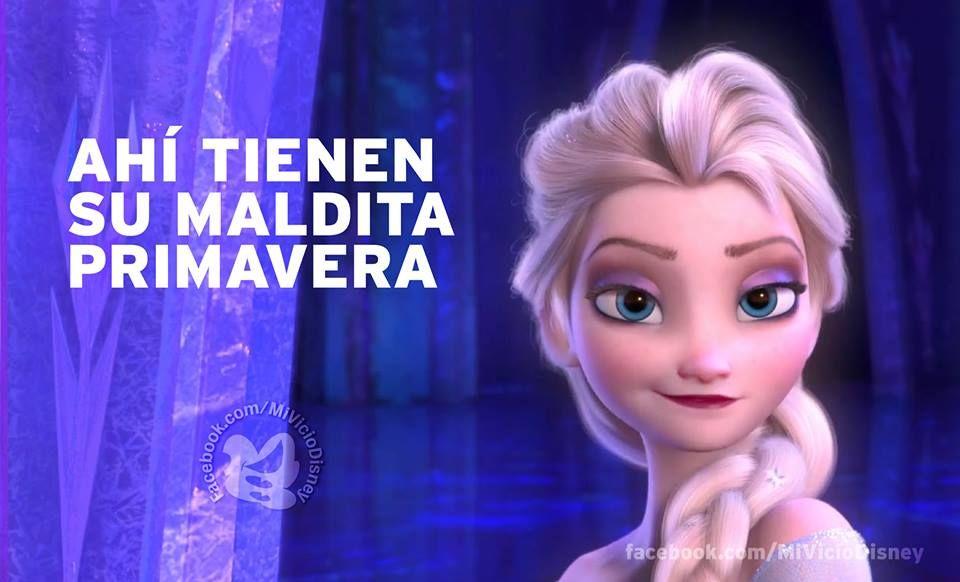 Jajajajaja Con Razon El Frio A Pesar De Que Ya Casi Estamos En Primavera Xd Lesbianas Princesas Disney Elsa
