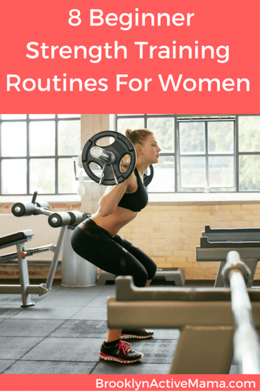 Eight Incredible Beginner Strength Training Workout Routines for Women