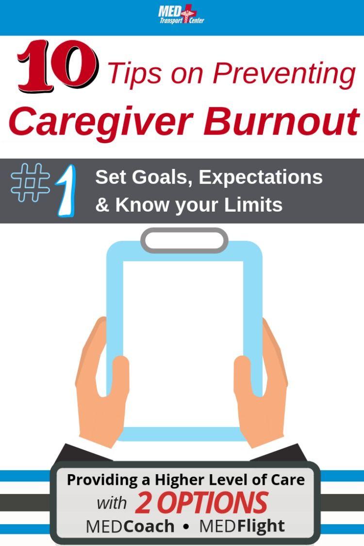 10 tips on preventing caregiver burnout tip 1 set goals