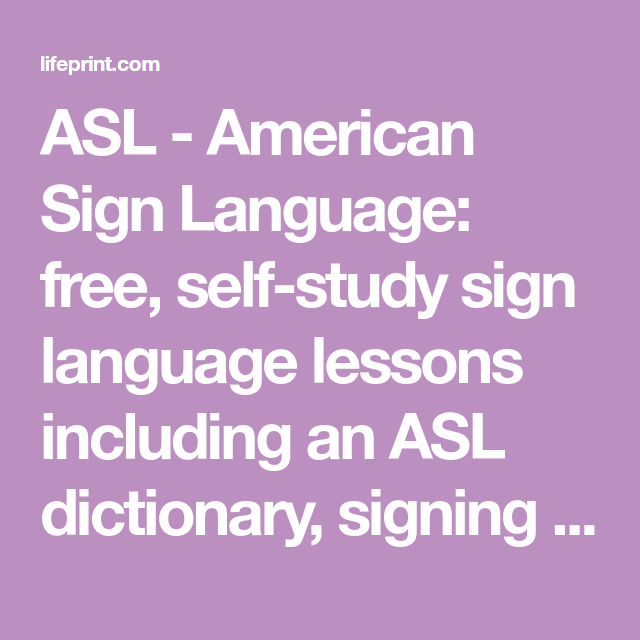 Asl  American Sign Language Free SelfStudy Sign Language