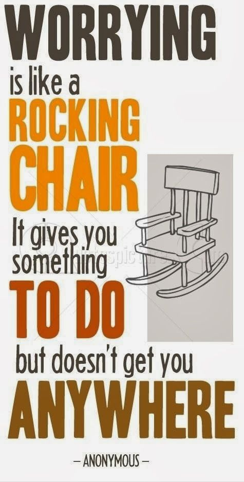 Positive Quotes For Life Worrying Is Like Rocking Chair Great Inspirational Quotes Words Quotes Inspirational Words
