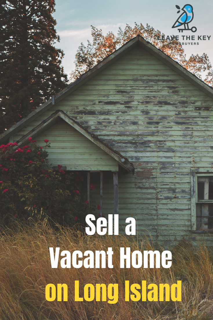 Sell A Vacant House On Long Island Vacant Home Buying Cash