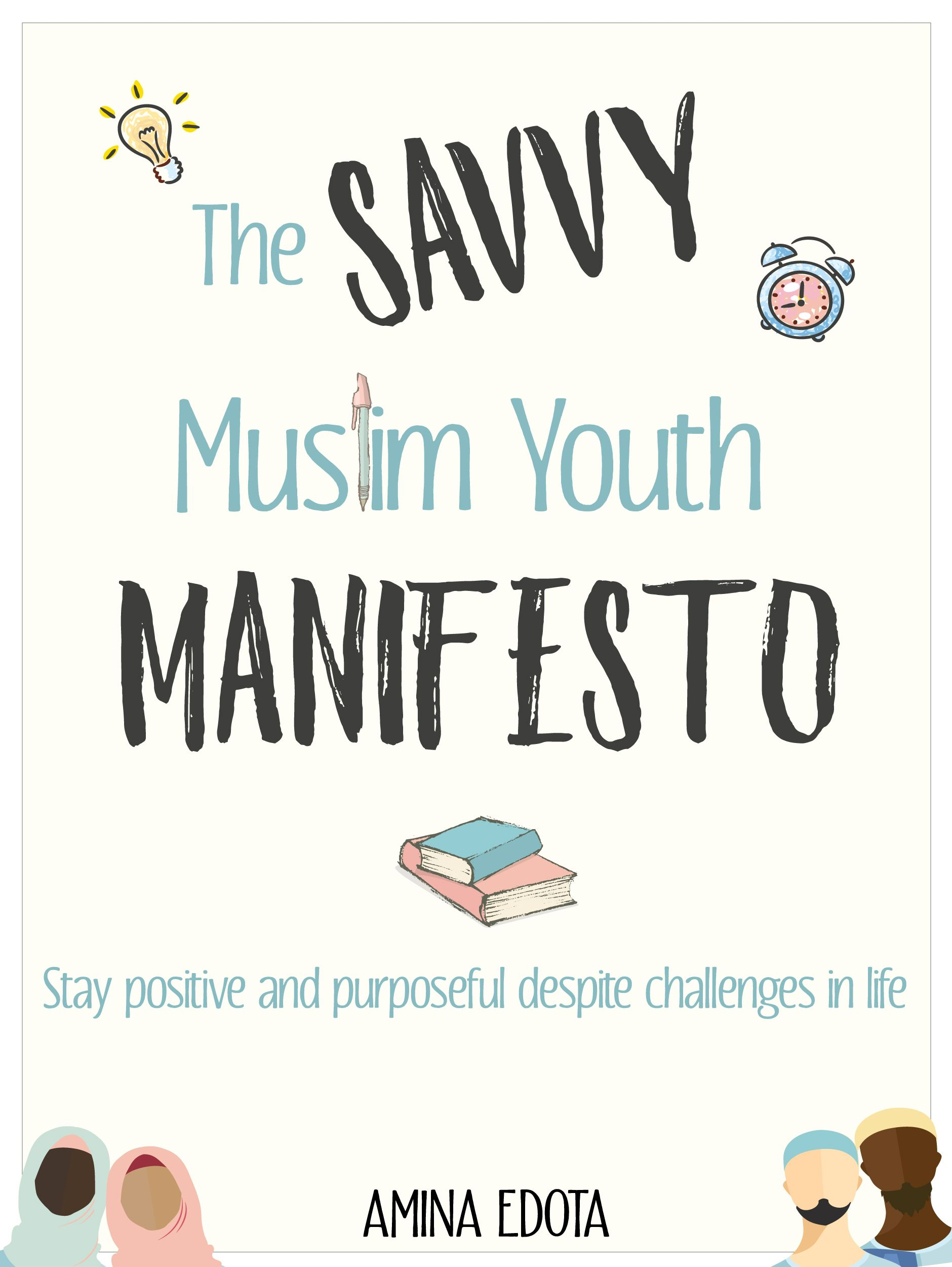 The Savvy Muslim Youth Manifesto Cover Page Islam Religion Of