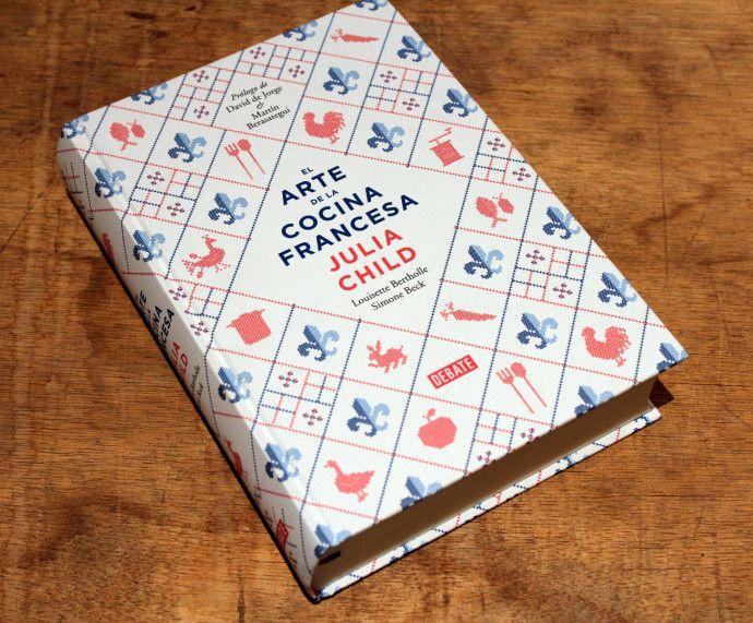 El Arte De La Cocina Francesa Recetas De Julia Child Julia Child Cocina Francesa Libros De Recetas