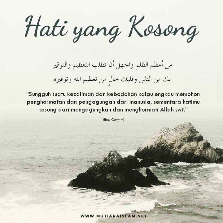 Hati yang kosong. #quotes #kajian #islam #nasehat #tausiyah ...