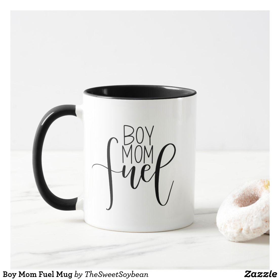 Boy mom fuel mug little boys are full of energy fuel up