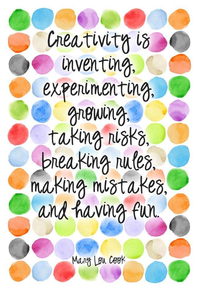 Creativity Is… | Creativity quotes, Positive quotes, Craft quotes