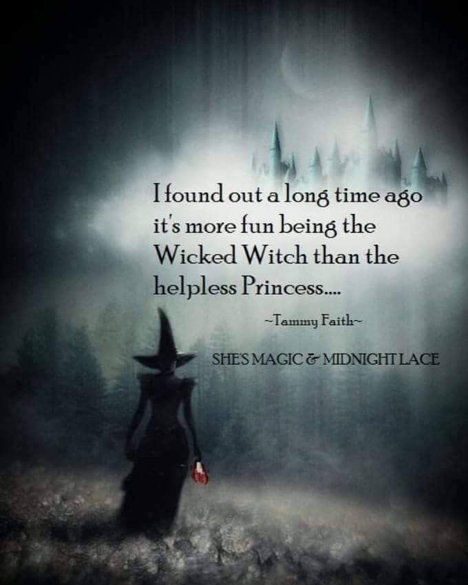 Pin by Carol Mosley on Words of Wisdom Witch quotes