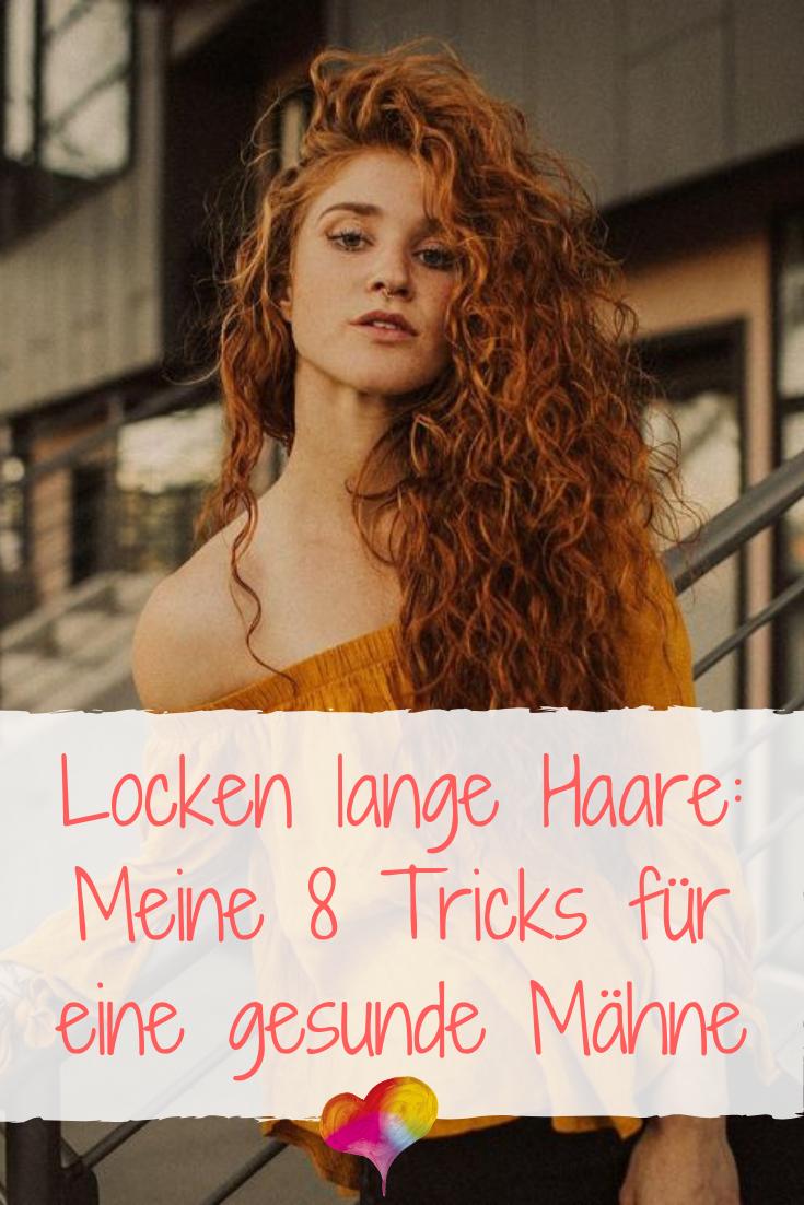 Locken Lange Haare Meine 8 Tricks Fur Eine Gesunde Mahne Locken Lange Haare Locken Machen Lange Haare