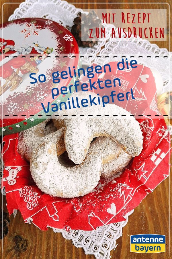 Das weltbeste Vanillekipferl-Rezept zum Ausdrucken #vanillekipferlrezept