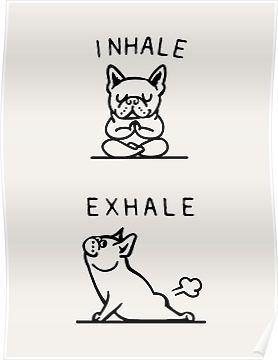 'Inhale Exhale Frenchie' Poster by Huebucket #inhaleexhaletattoo