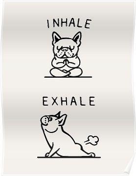 'Inhale Exhale Frenchie' Poster by Huebucket #inhaleexhaletattoo