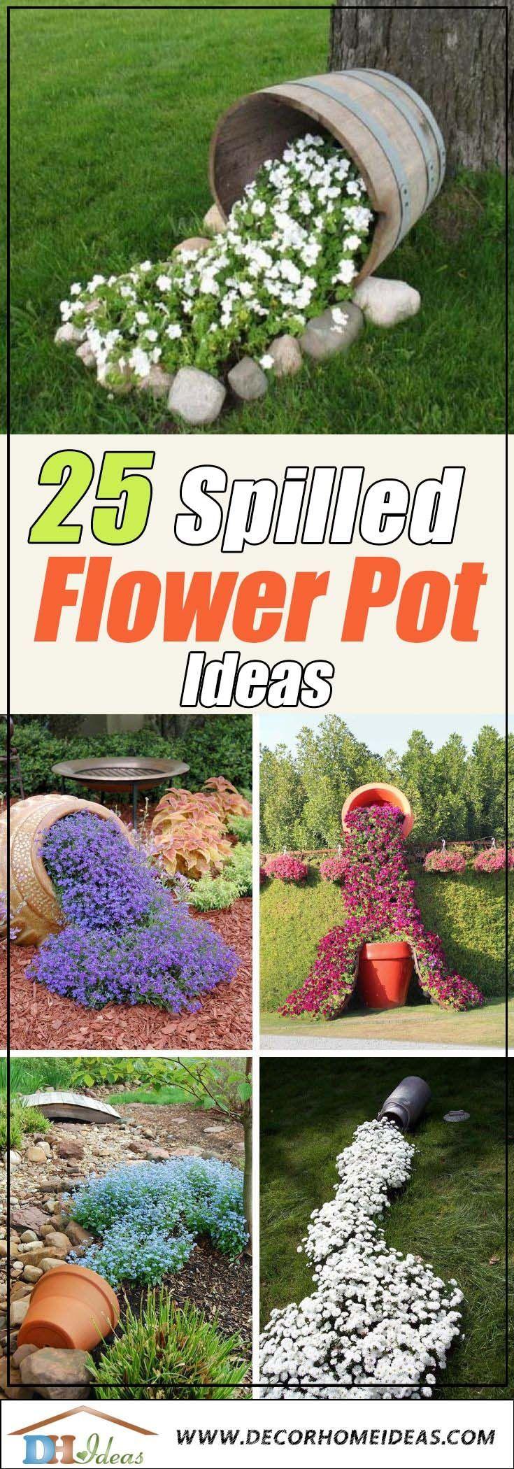 25 Best Spilled Flower Pots For Amazing Atmosphere in The Garden #flowerpot Best Spilled Flower Pot Ideas #flowerpot #garden #decorhomeideas #flowerpot