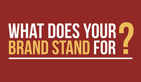 Image result for what the brand stands for: What Does your brand stand for?: