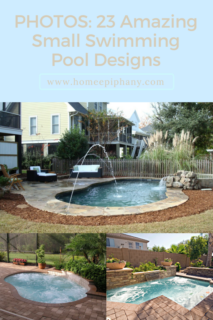 23 Amazing Small Swimming Pool Designs Swimming Pools Small Swimming Pools Swimming Pool Designs