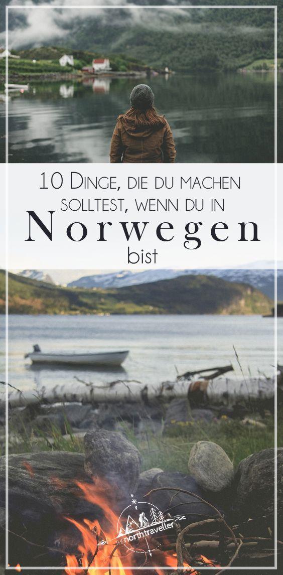 10 Dinge, die du machen solltest, wenn du in Norwegen bist - The Northtraveller - Der Blog über Norw