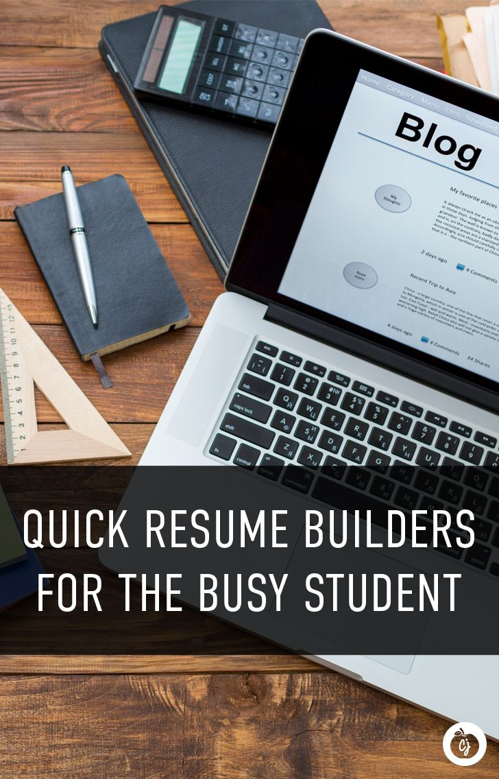 Quick Resume Builders for the Busy Student Resume