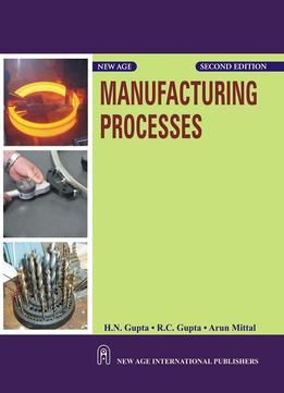 Manufacturing Processes 2 Edition Pdf Mechanical Engineering