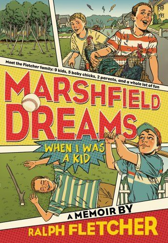 Marshfield Dreams: When I Was a Kid by Ralph Fletcher, http://www.amazon.com/dp/1250010241/ref=cm_sw_r_pi_dp_tiOuqb1AHY0XE