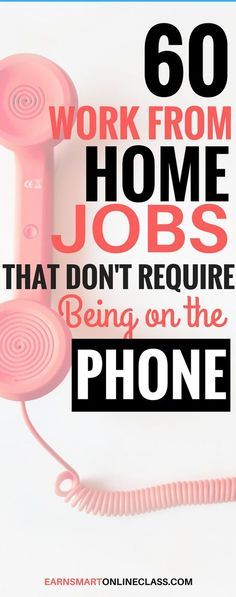 70+ Non-Phone Work From Home Jobs Hiring