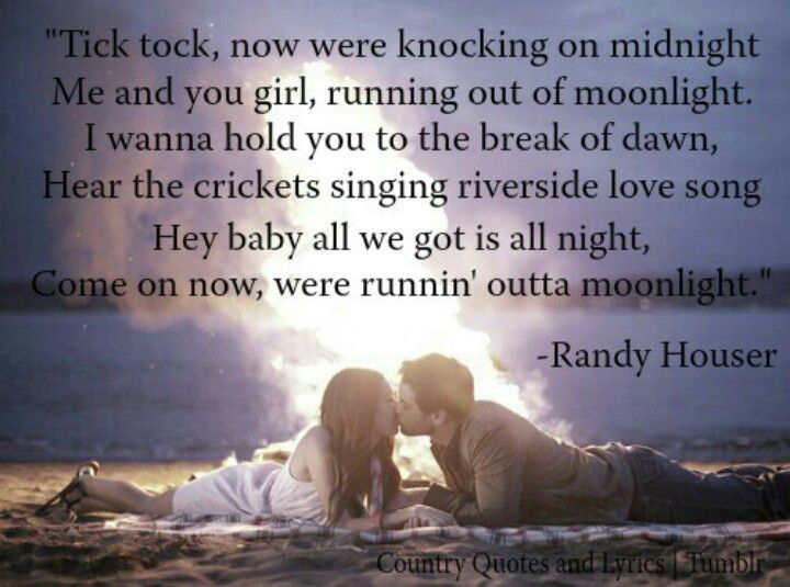 Running Out Of Moonlight Country Lyrics Quotes Country Music Quotes