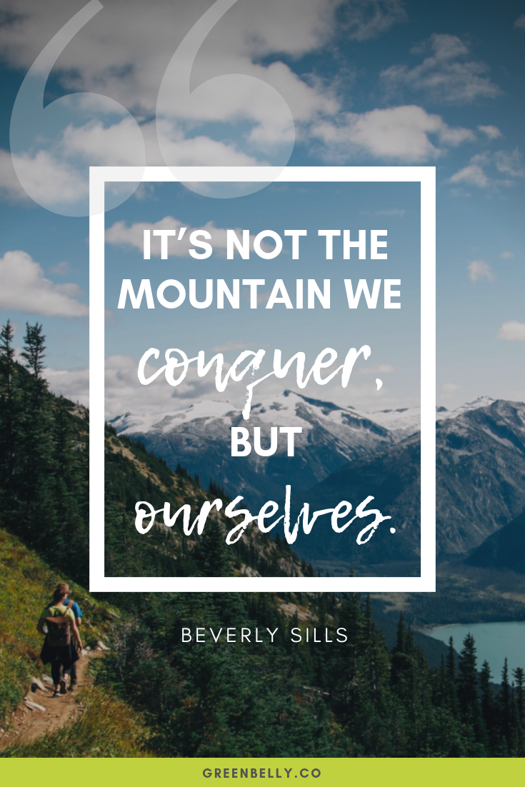 41 Best Hiking Quotes Of All Time Hiking Quotes Outdoor Quotes Outdoor Quotes Nature
