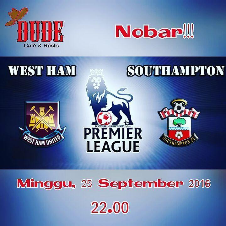 Nobar yuk...Westham vs Southampton Minggu 25 September 2016...jam 22.00... #footbalover #nobarsemarang #undip #dudescafeandresto