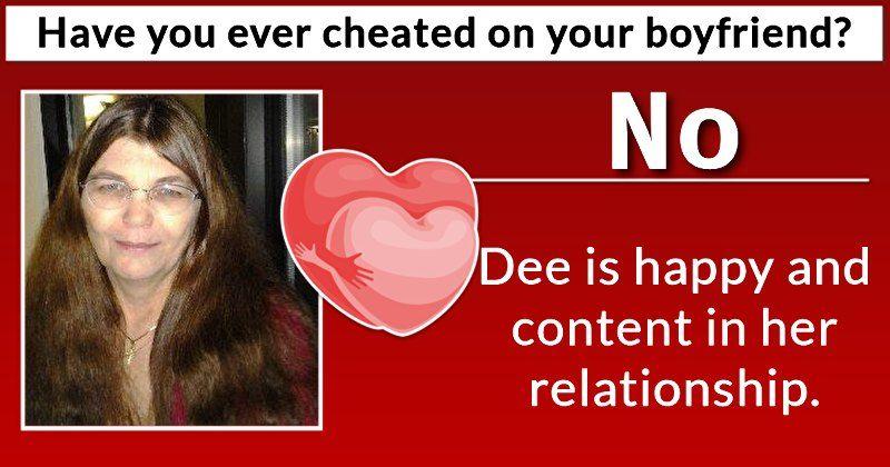Have you ever cheated on your boyfriendgirlfriend