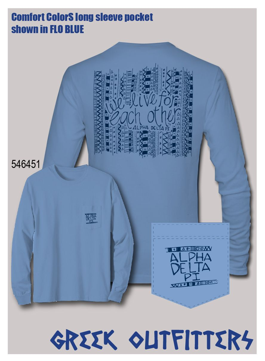 Greek Outfitters Alpha Delta Pi motto Comfort Colors Long sleeve pocket tee #grafcow