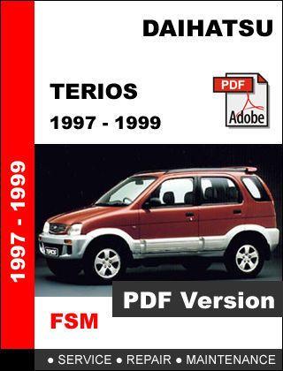 Daihatsu Terios 1997 1999 Factory Service Repair Workshop Maintenance Manual Other Makes Daihatsu Terios Daihatsu Repair