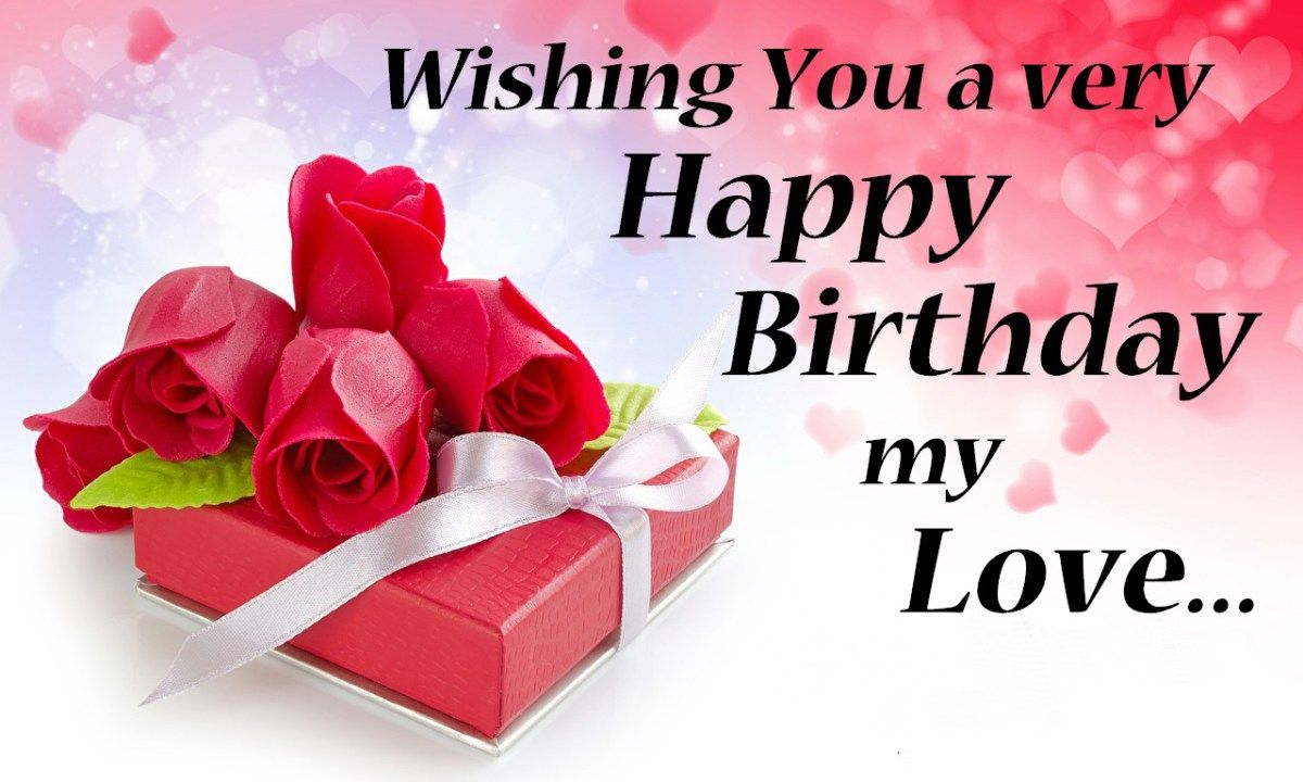 Happy birthday my love images happy birthday my love