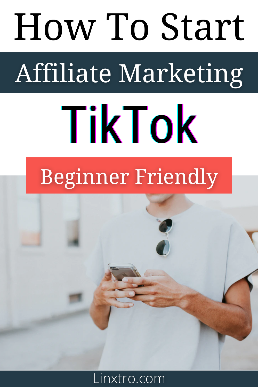 How To Start Affiliate Marketing With Tiktok In 2020 Beginner Friendly Learn Affiliate Marketing Affiliate Marketing Affiliate Marketing Business